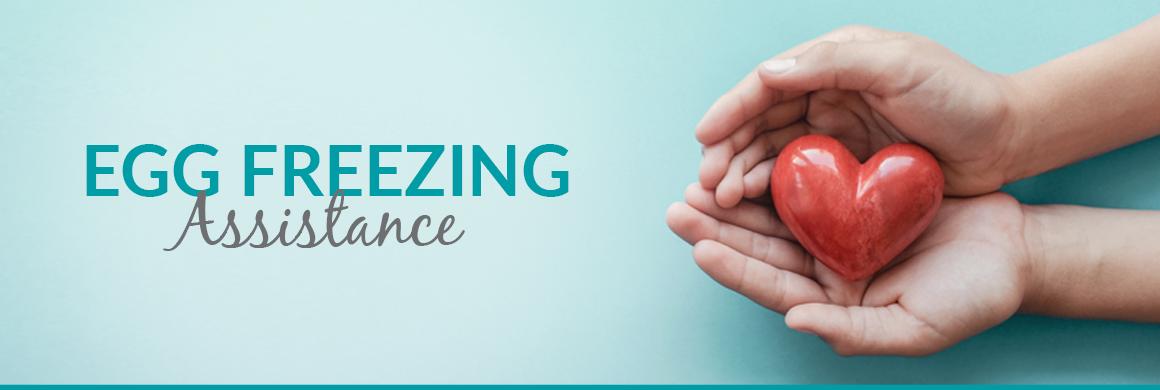 Egg Freezing Assistance Program